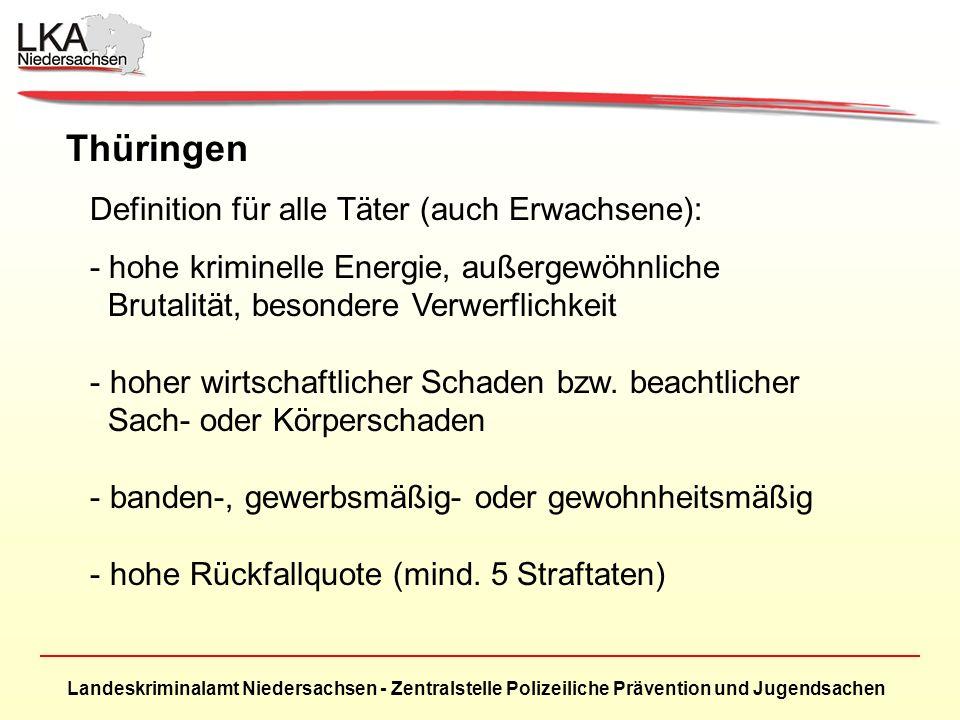 Thüringen Definition für alle Täter (auch Erwachsene):