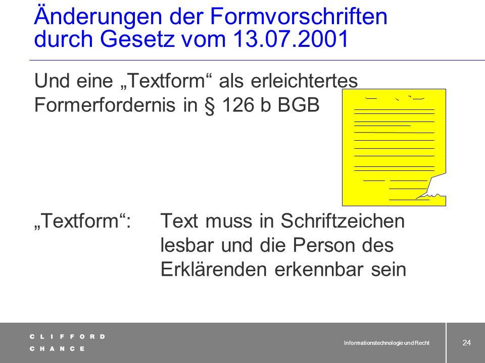Änderungen der Formvorschriften durch Gesetz vom 13.07.2001