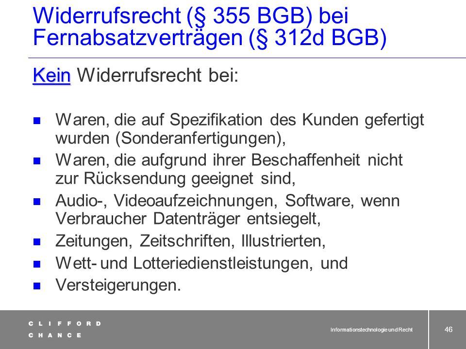 Widerrufsrecht (§ 355 BGB) bei Fernabsatzverträgen (§ 312d BGB)