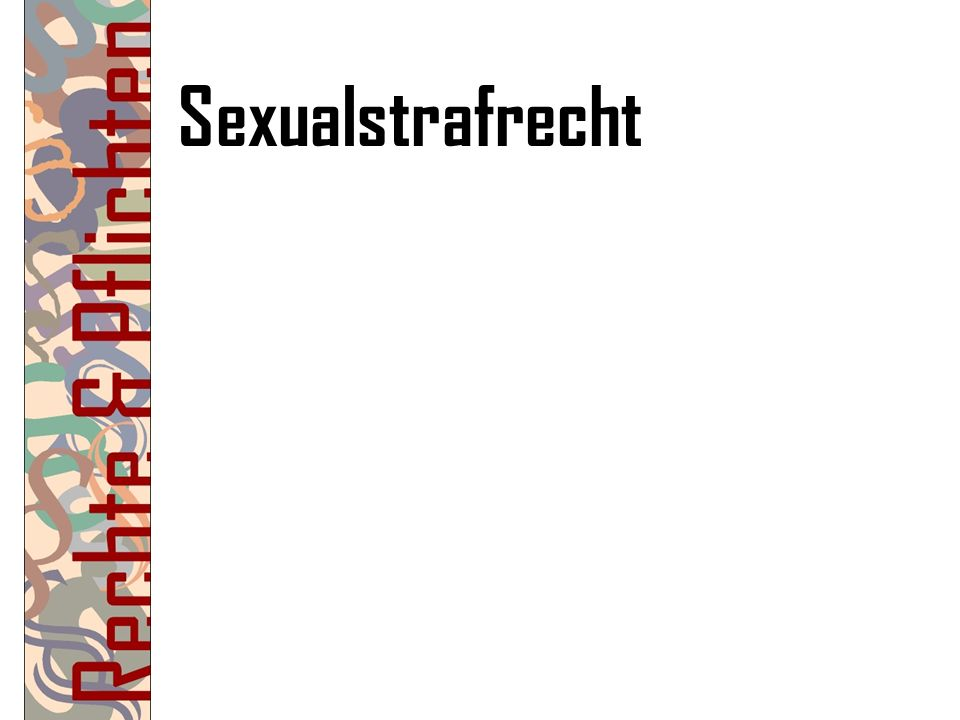 Sexualstrafrecht