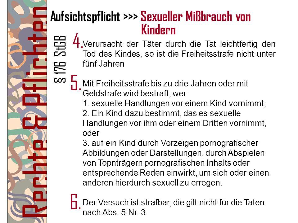 Aufsichtspflicht >>> Sexueller Mißbrauch von