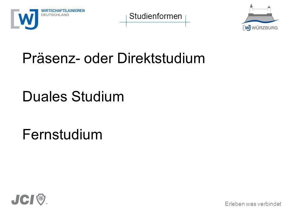 Präsenz- oder Direktstudium Duales Studium Fernstudium