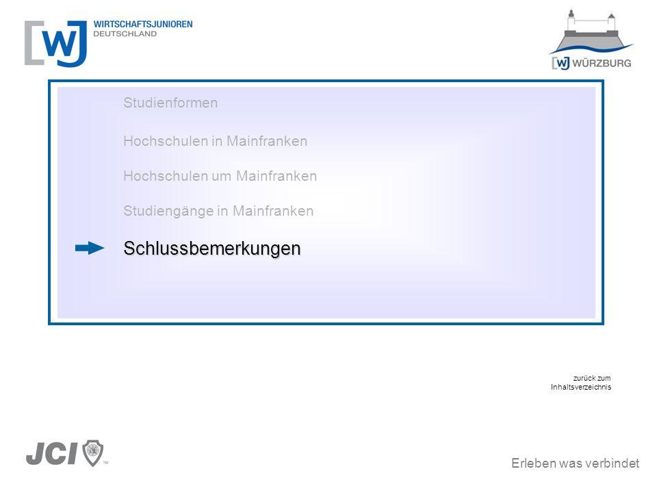 Schlussbemerkungen Studienformen Hochschulen in Mainfranken