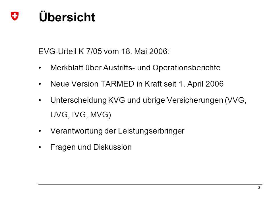 Übersicht EVG-Urteil K 7/05 vom 18. Mai 2006: