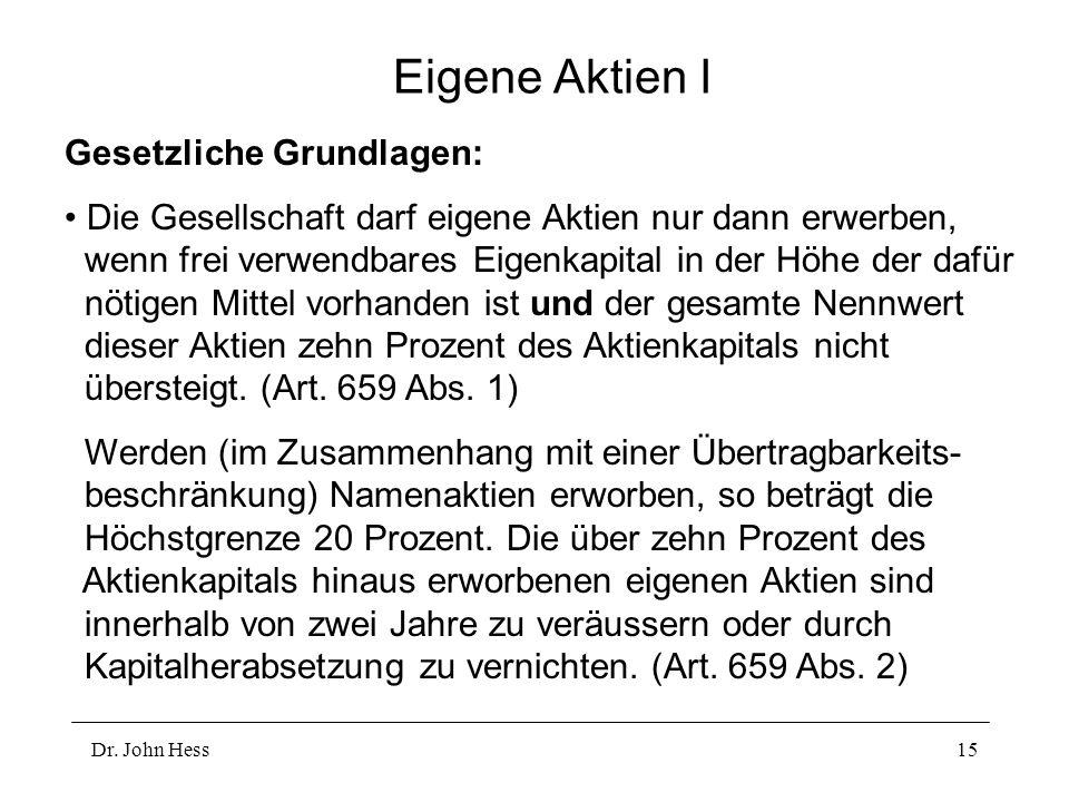Eigene Aktien I Gesetzliche Grundlagen: