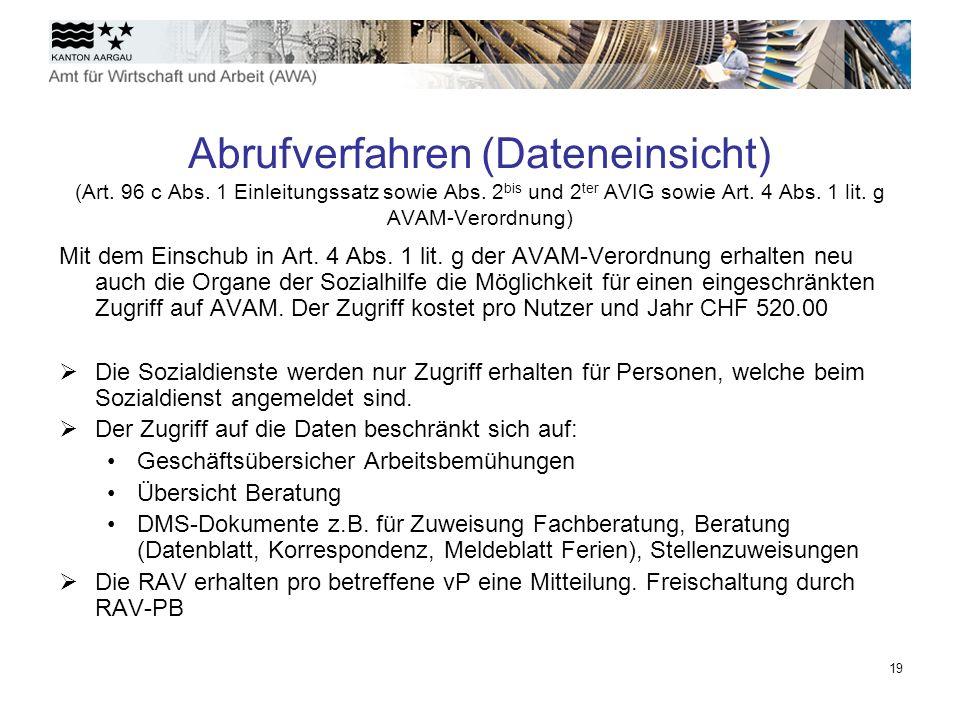 Abrufverfahren (Dateneinsicht) (Art. 96 c Abs