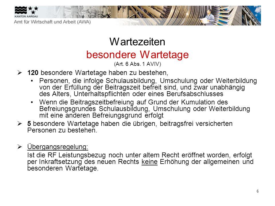 Wartezeiten besondere Wartetage (Art. 6 Abs. 1 AVIV)