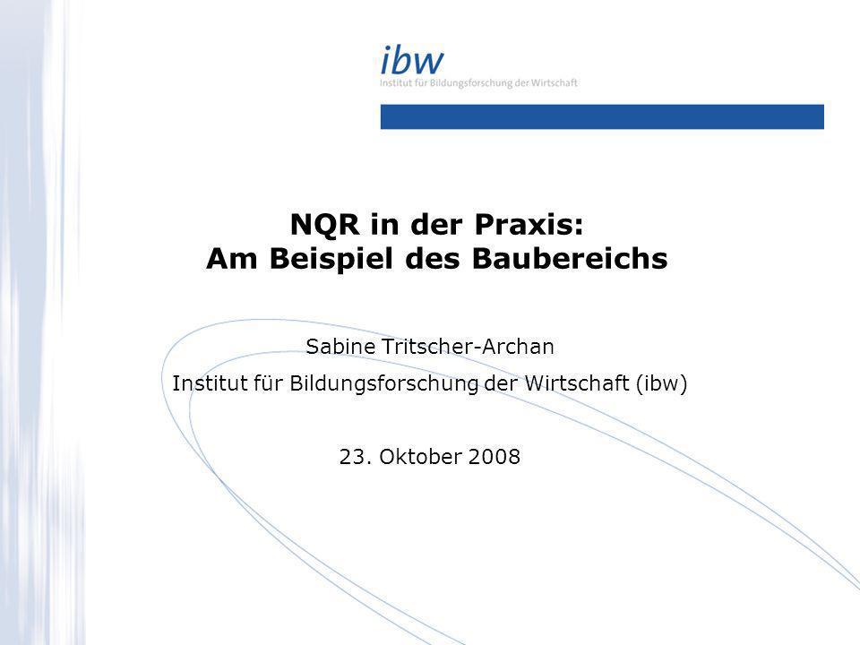 NQR in der Praxis: Am Beispiel des Baubereichs
