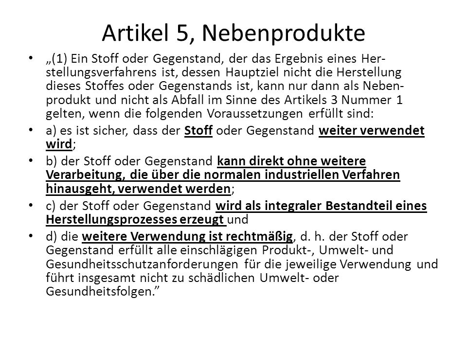 Artikel 5, Nebenprodukte