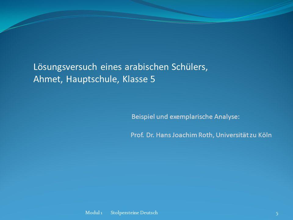 Lösungsversuch eines arabischen Schülers, Ahmet, Hauptschule, Klasse 5 Beispiel und exemplarische Analyse: Prof. Dr. Hans Joachim Roth, Universität zu Köln