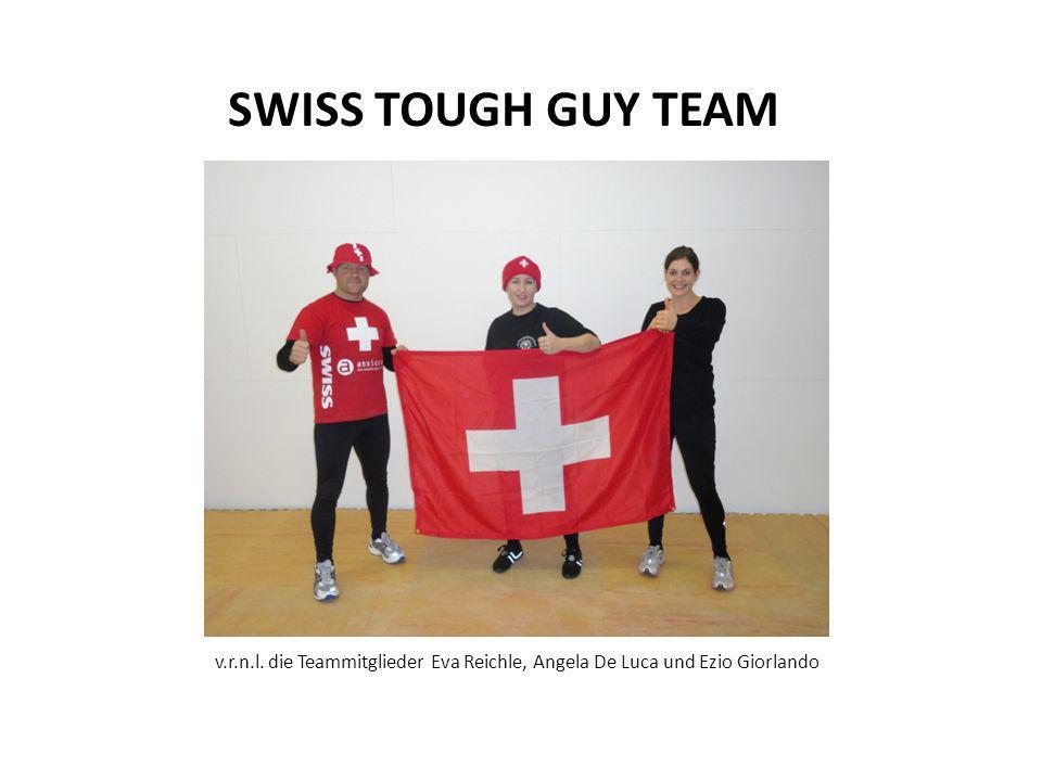 SWISS TOUGH GUY TEAM v.r.n.l. die Teammitglieder Eva Reichle, Angela De Luca und Ezio Giorlando