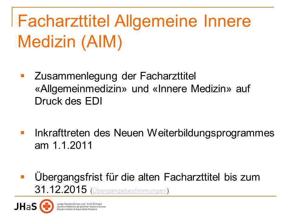 Facharzttitel Allgemeine Innere Medizin (AIM)