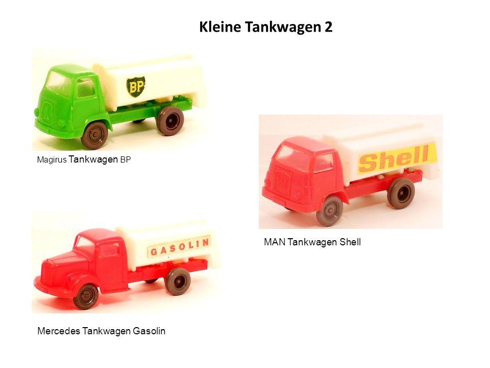 Kleine Tankwagen 2 MAN Tankwagen Shell Mercedes Tankwagen Gasolin