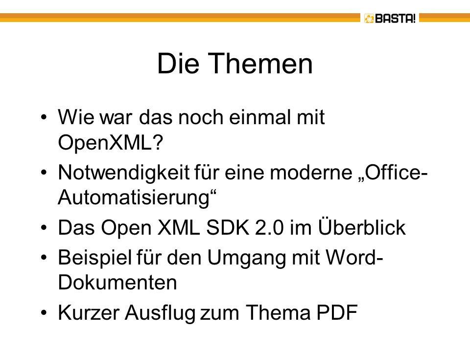 Die Themen Wie war das noch einmal mit OpenXML