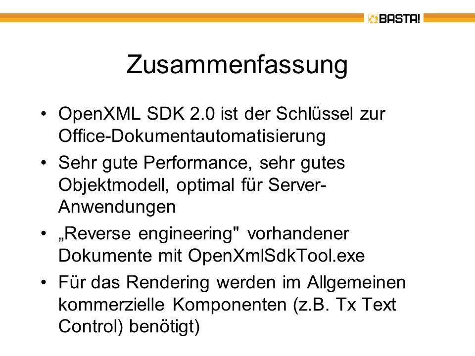 Zusammenfassung OpenXML SDK 2.0 ist der Schlüssel zur Office-Dokumentautomatisierung.