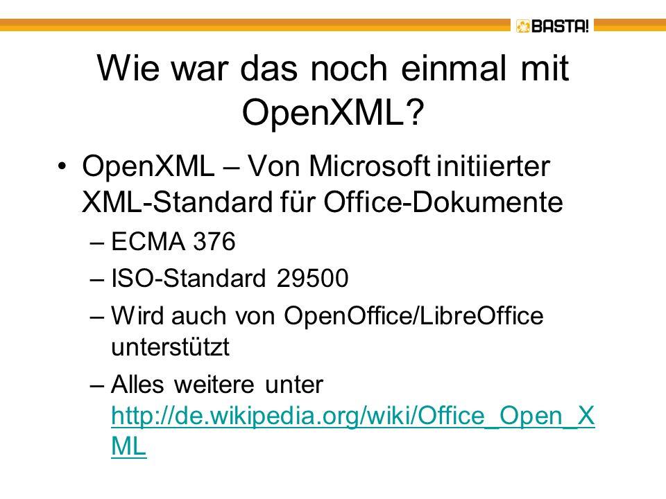 Wie war das noch einmal mit OpenXML