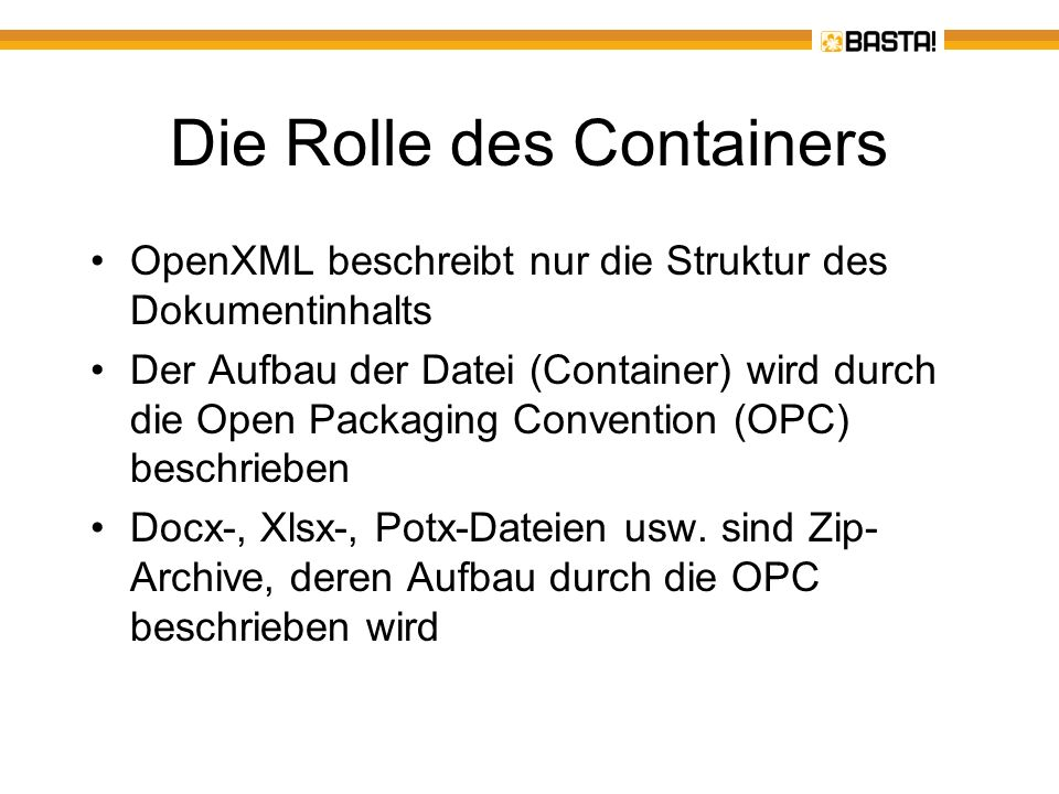 Die Rolle des Containers