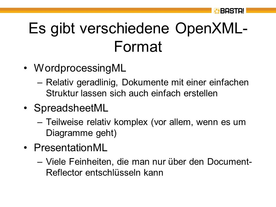 Es gibt verschiedene OpenXML-Format