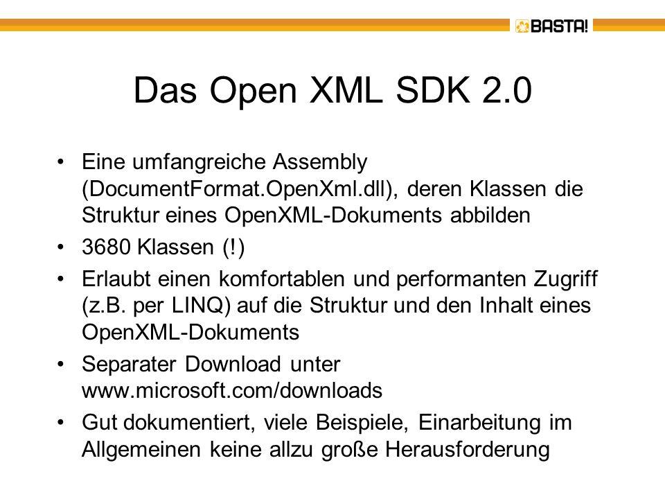 Das Open XML SDK 2.0 Eine umfangreiche Assembly (DocumentFormat.OpenXml.dll), deren Klassen die Struktur eines OpenXML-Dokuments abbilden.
