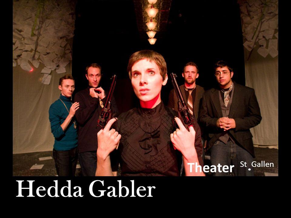 Theater St Gallen Hedda Gabler Hedda Gabler