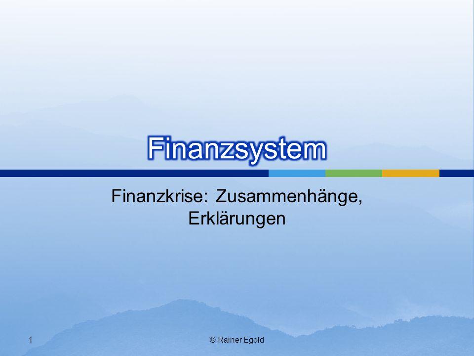 Finanzkrise: Zusammenhänge, Erklärungen