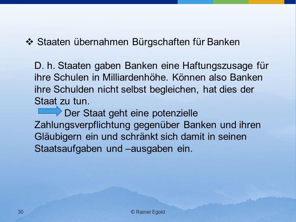 Staaten übernahmen Bürgschaften für Banken D. h