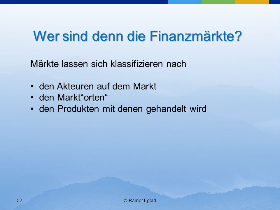 Wer sind denn die Finanzmärkte