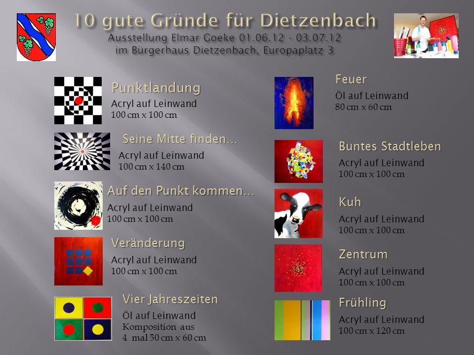 10 gute Gründe für Dietzenbach Ausstellung Elmar Goeke 01. 06. 12 - 03