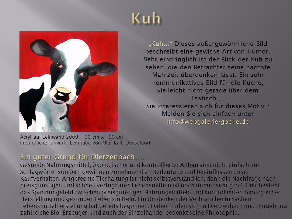 Kuh Ein guter Grund für Dietzenbach….