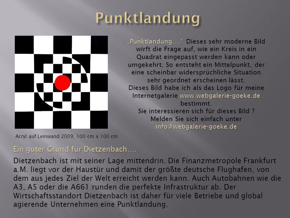 Punktlandung Ein guter Grund für Dietzenbach….