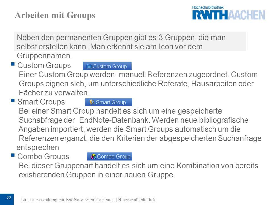Arbeiten mit Groups Neben den permanenten Gruppen gibt es 3 Gruppen, die man selbst erstellen kann. Man erkennt sie am Icon vor dem Gruppennamen.