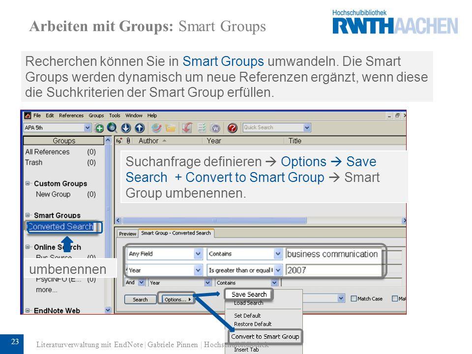 Arbeiten mit Groups: Smart Groups