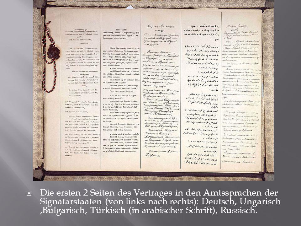 Die ersten 2 Seiten des Vertrages in den Amtssprachen der Signatarstaaten (von links nach rechts): Deutsch, Ungarisch ,Bulgarisch, Türkisch (in arabischer Schrift), Russisch.