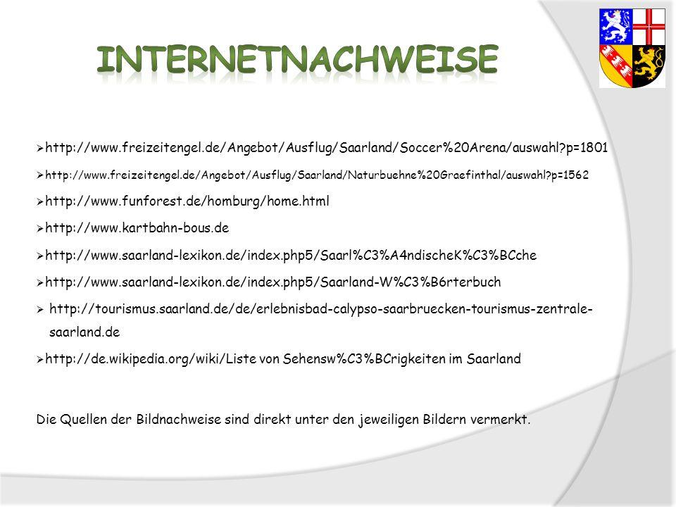 Internetnachweise http://www.freizeitengel.de/Angebot/Ausflug/Saarland/Soccer%20Arena/auswahl p=1801.
