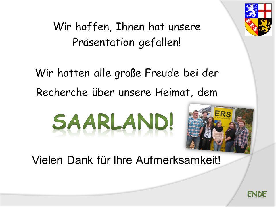 Saarland! Vielen Dank für Ihre Aufmerksamkeit!