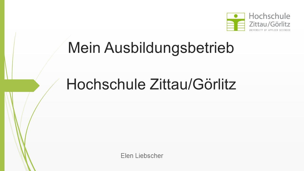 Mein Ausbildungsbetrieb Hochschule Zittau/Görlitz
