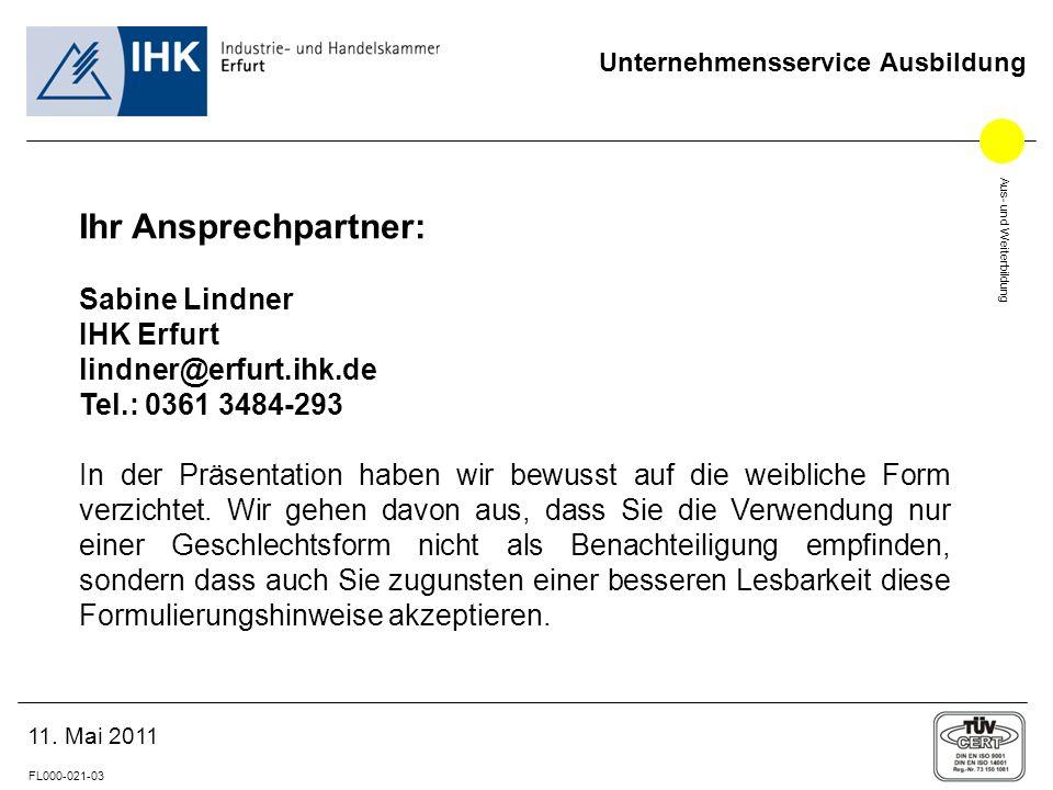 Ihr Ansprechpartner: Sabine Lindner IHK Erfurt lindner@erfurt.ihk.de