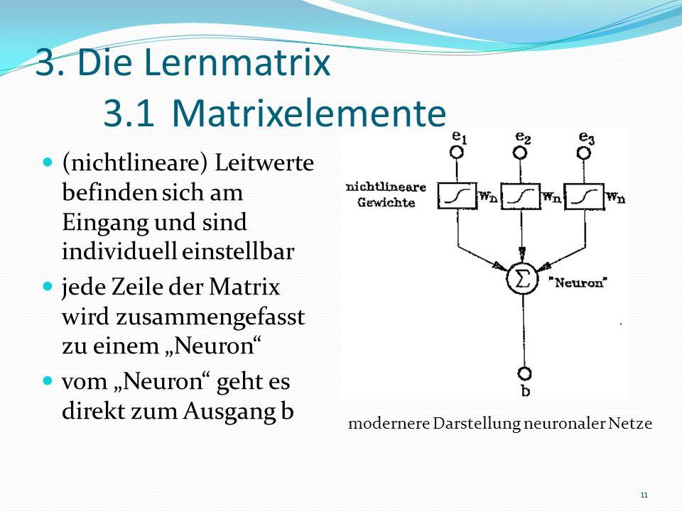 3. Die Lernmatrix 3.1 Matrixelemente
