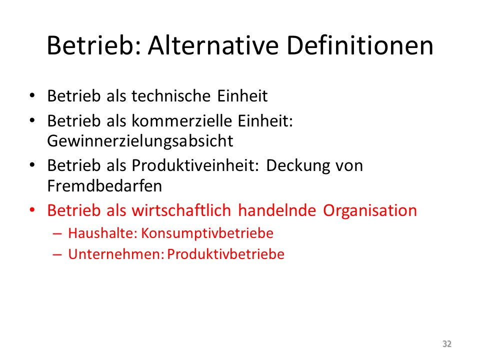 Betrieb: Alternative Definitionen