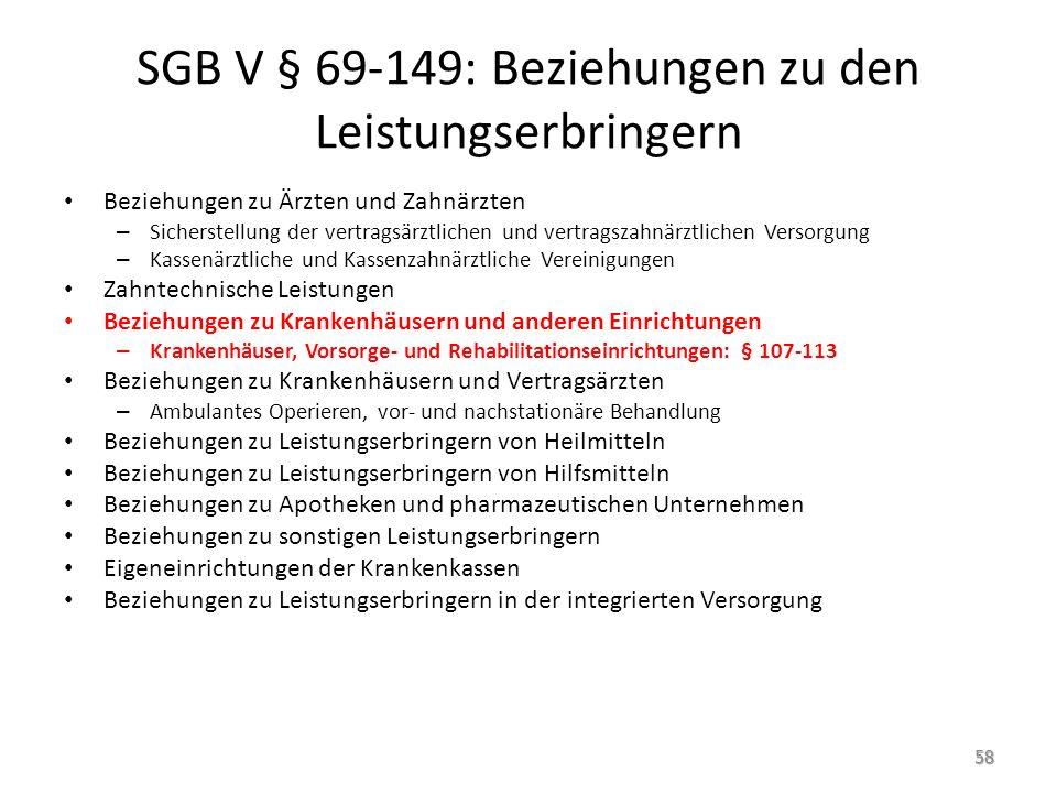 SGB V § 69-149: Beziehungen zu den Leistungserbringern