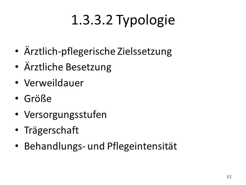 1.3.3.2 Typologie Ärztlich-pflegerische Zielssetzung