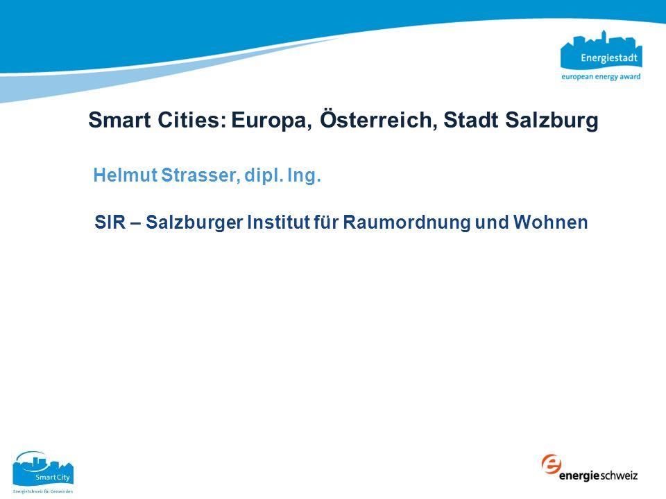 Smart Cities: Europa, Österreich, Stadt Salzburg Smart Cities: Europa, Österreich, Stadt Salzburg Europa, Österreich, Stadt Salzburg