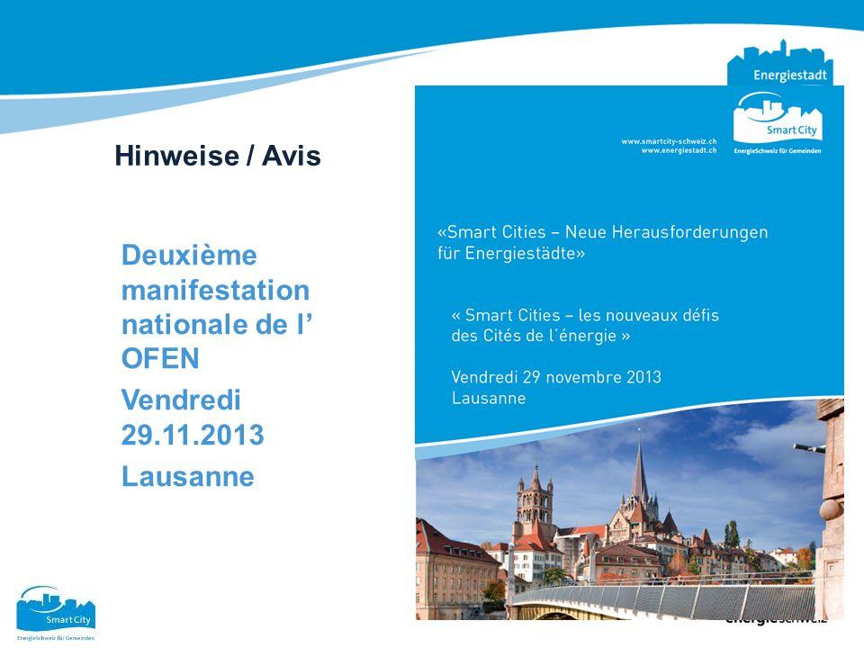 Hinweise / Avis Deuxième manifestation nationale de l' OFEN Vendredi 29.11.2013 Lausanne