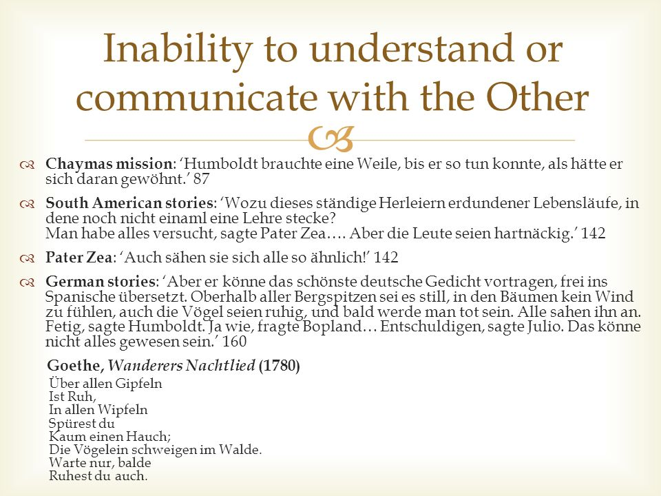 Inability to understand or communicate with the Other