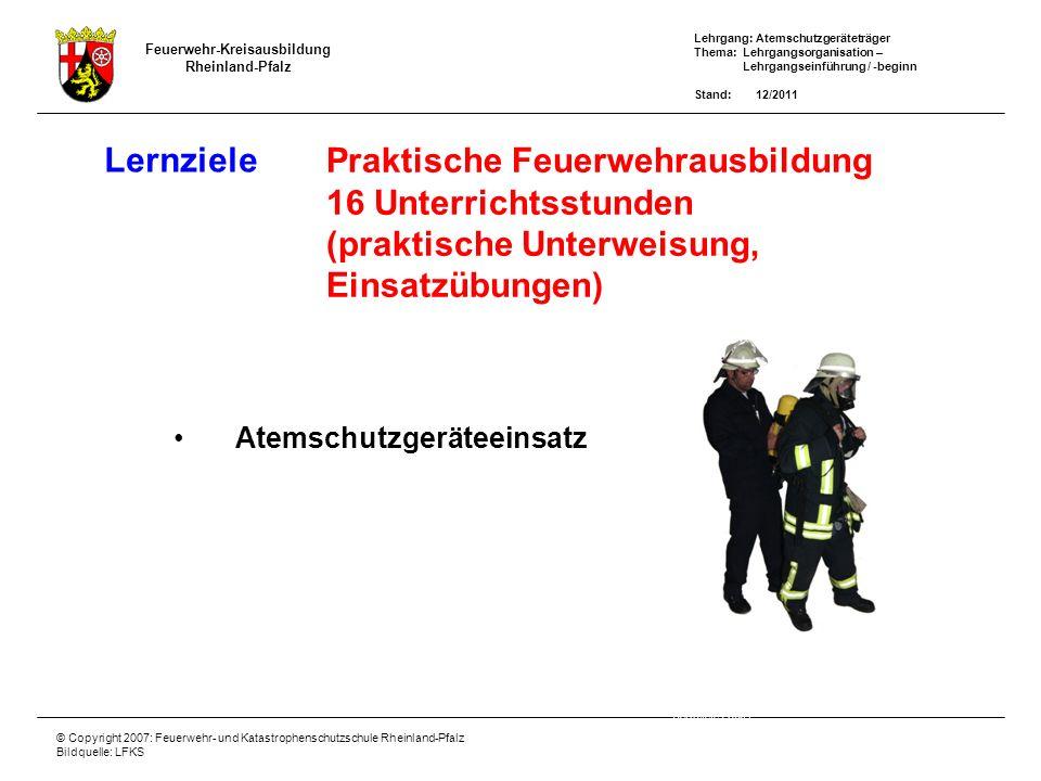 Praktische Feuerwehrausbildung 16 Unterrichtsstunden