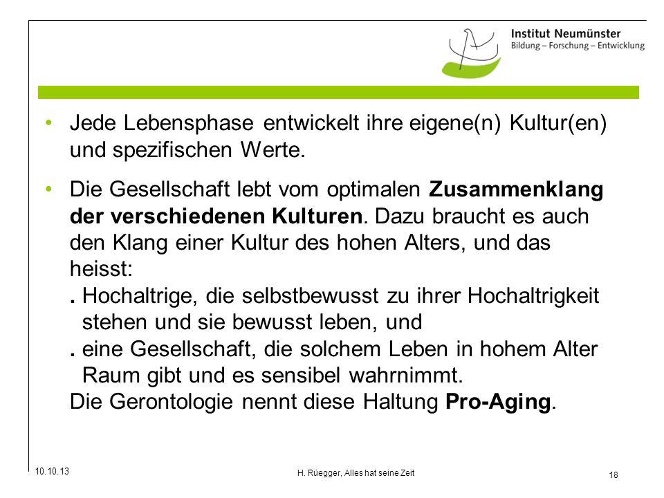 H. Rüegger, Alles hat seine Zeit