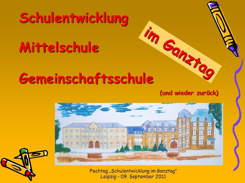 """Fachtag """"Schulentwicklung im Ganztag Leipzig - 09. September 2011"""