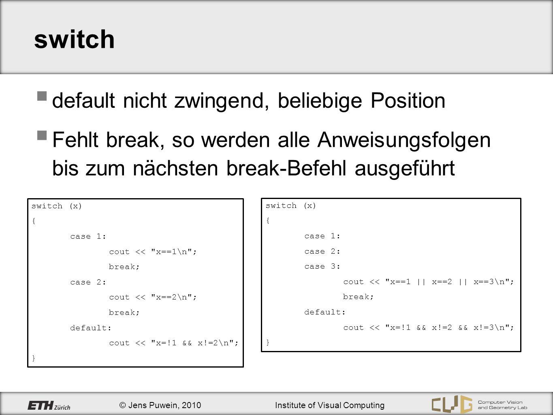 switch default nicht zwingend, beliebige Position