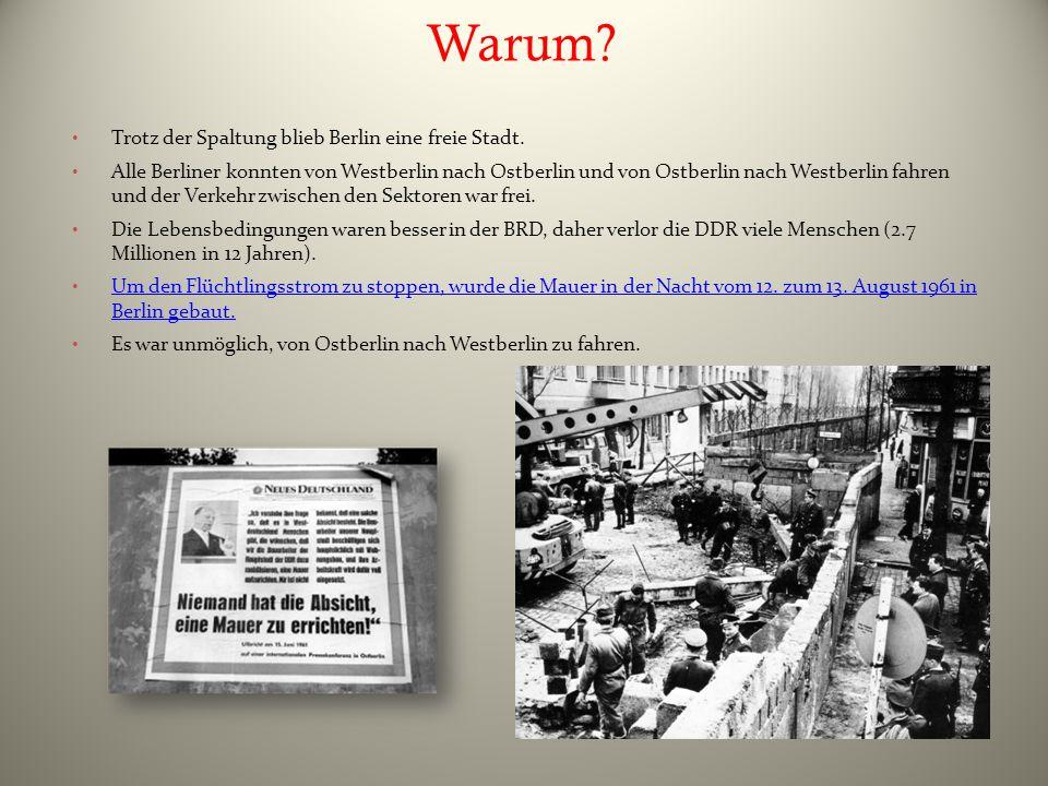Warum Trotz der Spaltung blieb Berlin eine freie Stadt.
