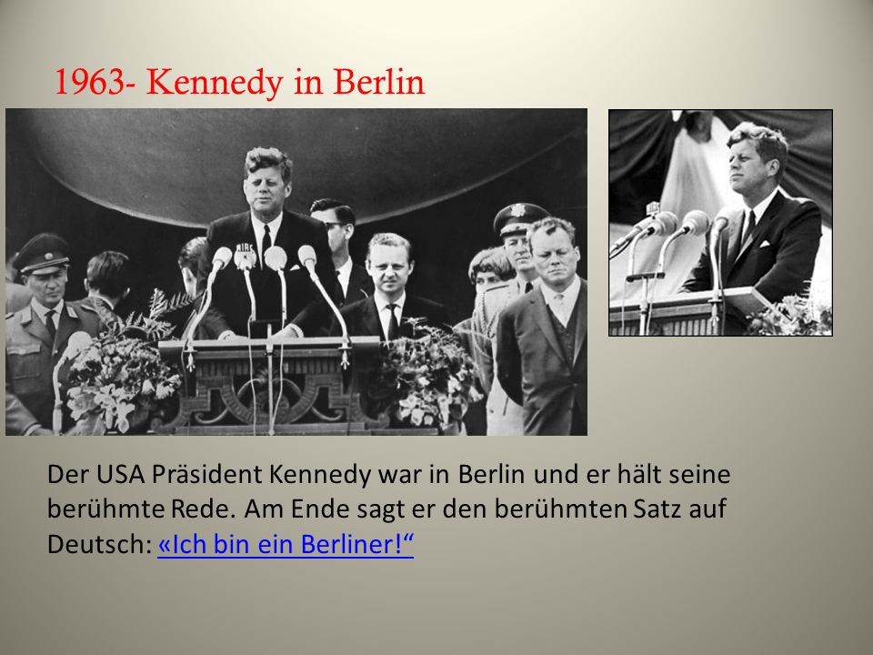 1963- Kennedy in Berlin